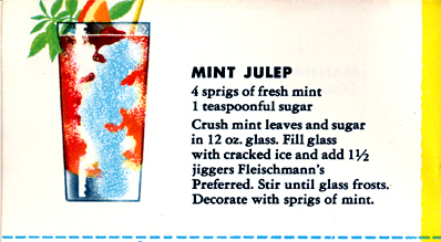 Mint Julep – From Fleischmann's Mixer's Manual (Mid-50s)